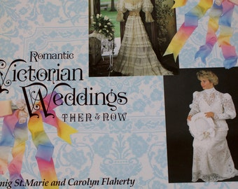 Vintage 1992 Romantic Victorian Weddings Then & Now hardcover book by Satenig St. Marie