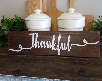 """READY TO SHIP """"Thankful"""" sign, Farm style sentiment sign, hand made wood sign, shabby chick decor, home decor, wall decor"""