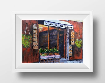Italy Print, Italy Cafe, Restaurant, Tuscany, Giclee, Antica Bottega Toscana, Quaint, Rustic, Italian Art, Print of Original Oil Painting