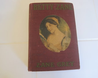 Betty Zane By Zane Grey Book Grosset & Dunlap 1903