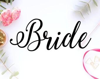 Bride SVG - Bride DXF - Bride PNG - Bride - Bride Cursive - Bride Font - Bride Cricut - Bride Silhouette - Bride Cut Out - Wedding Font -