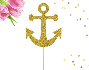 Anchor Cake Topper, Wedding Cake Topper, Wedding, Baby Shower, Engagement Party, Bridal Shower, Anchor, Nautical, Birthday Cake Topper, Gold
