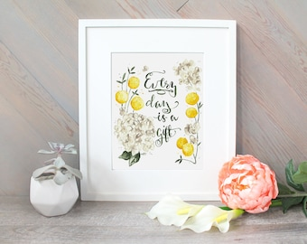 Every Day is a Gift watercolor print, flower brush handlettering art, nature plant painting, gratitude, good health