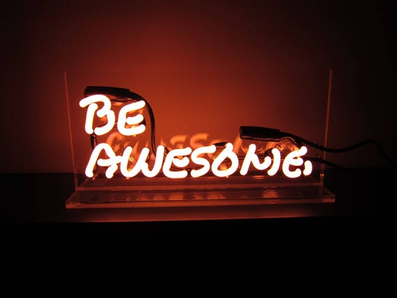 be awesome neon sign