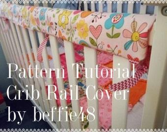 Super Simple Crib Rail Cover, Pattern, Tutorial W PHOTOS, Reversible pdf