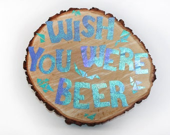 Wood Slice Hologram paper beer