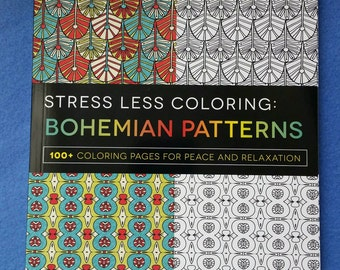 Stress Less Coloring: Bohemian Patterns - 100+ coloring pages for peace and relaxation