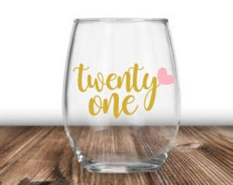 21st Birthday Gift For Her, 21st Birthday Wine Glass, Best Friend Gift, Gift For Girlfriend, Daughter Gift, 21 Af, Finally 21, Legal AF
