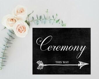 Wedding Ceremony Sign, Rustic Wedding Decor, Wedding chalkboard print, Rustic wedding signs, Wedding Decorations Rustic, Wedding signage