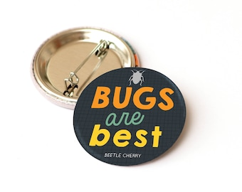 Bug badge - insect lover gift - insect badge - nature pin badge - button badge