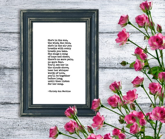 Sympathy Gift Mother Sister Friend or Loved One - PRINT - Memorial Gift - She's in the Sun the Wind the Rain Poem