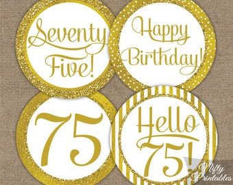 75th Birthday Cupcake Toppers - Gold 75th Birthday Toppers - Printable 75 Year Old Birthday Party Decorations - 75th Birthday Favor Tags GLD