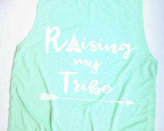 Raising my Tribe Tank | muscle tank | work out tank | tank top | ladies tank top | Tribe tank top | mom tank top | gift for mom