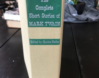 Vintage Hardback Edition The Complete Short Stories of Mark Twain Edited by Charles Neider - 1957