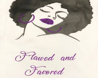 Flawed and Favored