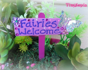 """Pink """"Fairies Welcome"""" Sign"""