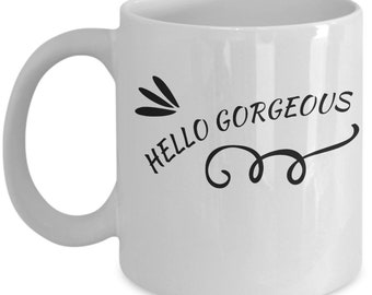 Hello Gorgeous Double Sided Ceramic Coffee Mug Cup Gift