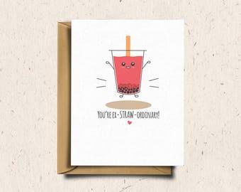 Bubble Tea Greeting Card, Boba Tea, Valentines Day Card, Anniversary Card, Love Card, Cute Card, Kawaii Card | You're ex-STRAW-ordinary!
