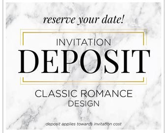 "Romantic Wedding Invitation Suite, Wedding Invitations, Blush and Gold Invites, Formal Wedding, Invitation Set - ""Classic Romance"" DEPOSIT"