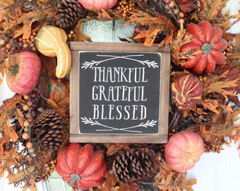 Thankful Grateful Blessed Sign, Wood Sign, Rustic Decor, Fall Decor, Wall Hangings, Seasonal Sign, Farmhouse Decor