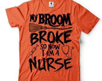 Halloween Nurse T-shirt Nurse Costume Funny Halloween T-shirt Broom Tee Shirt Nursing Tee shirt RN Funny Halloween Medical T-shirt
