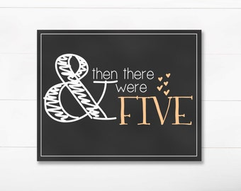 Pregnancy Announcement - And Then There Were Five - DIGITAL 8x10 Chalkboard Print - Orange - Printable JPEG Instant Download