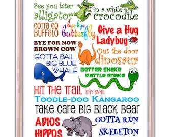See You Later Alligator In a while Crocodile. Fun Goodbye Print. Art for Child's Room. Art for Class Room. Goodbye Sign. Goodbye Rhymes