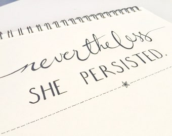 Nevertheless She Persisted - Digital Download Art Typography Print