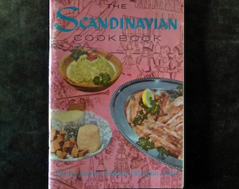 1965 The Scandinavian Cookbook 159 Traditional Northern European Dishes  Recipes