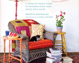 Crafting A Colorful Home by Kristin Nicholas - Hardcover - signed copy