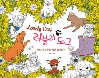 Lovely Dog: Coloring Book for Adult Companion Animal Colouring Book for pet lover