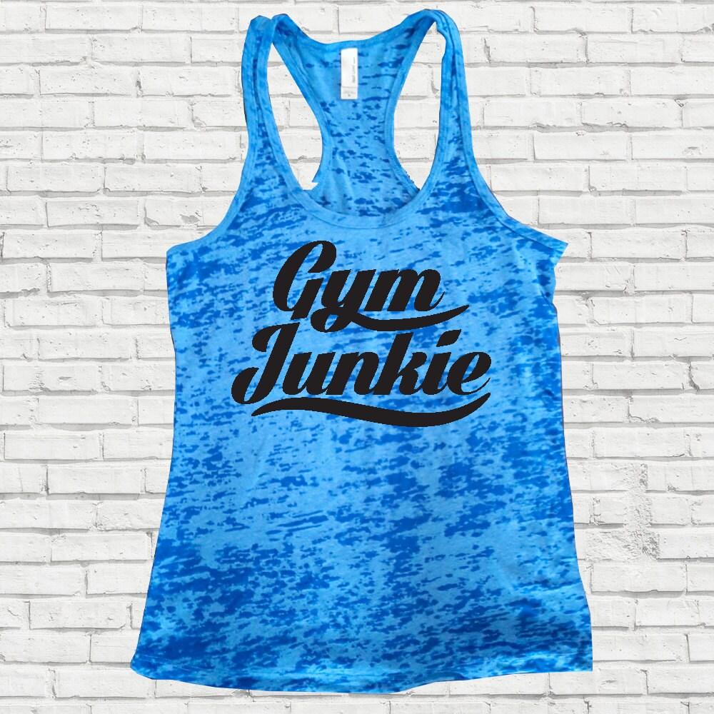 Fitness Junkie Gloves: Workout Tanks For Women Motivational Workout Tank Burnout
