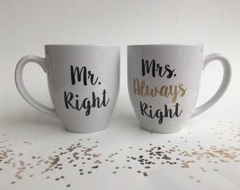 Mr Right Mrs Always Right Mug Set, Mr & Mrs Mug Set, Funny Engagement Gift, Bridal Shower Gift, Wedding Coffee Mug, Gift for Bride and Groom