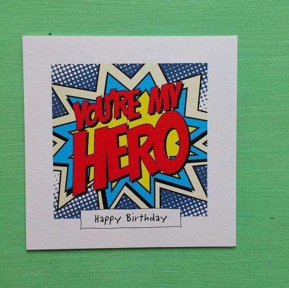 Youre My Hero Card Super Hero Birthday Card Comic Book