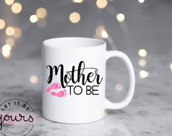 Mother To Be Mug - Gift For Mom - New Mom Gift - New Mom - Mom To Be - Pregnancy Announcement - Pregnancy Gift - Future Mom - Mom Coffee Mug