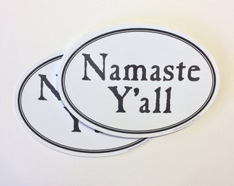 namaste y'all vinyl bumper sticker | laptop decal, car window, any flat surface sticker