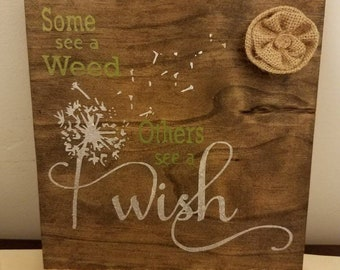 Some see a weed others see a wish