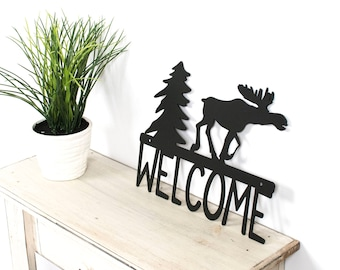 Moose Decor / Moose Wall Decor / Moose Welcome Sign / Cabin Decor / Moose Sign / Moose Decor and Signs / Welcome Sign with Moose