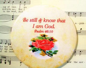 Be Still and Know That I Am God, Psalm 46:10, Large Magnet, Refrigerator Magnet, Scripture Magnet, Scripture Gift