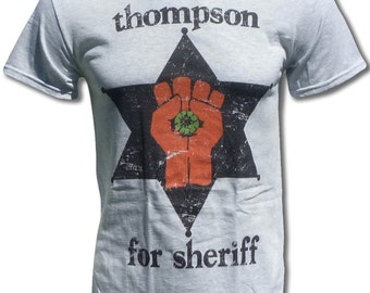 Thompson For Sheriff T Shirt - Graphic Tees for Men, Women & Children - Short Sleeve and Long Sleeve Available