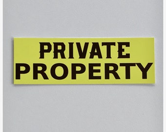 Yellow Private Property Sign Wall Plaque or Hanging