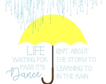 Dancing In the Rain_Quote_8x10