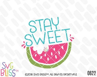 Stay Sweet SVG DXF Cut File, Watermelon, Girl, Cute, Summer, Fruit, Baby, Kids, Original, Cricut & Silhouette Compatible Digital Download