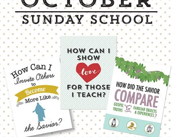 October {Come Follow Me} Sunday School Lessons 1-3