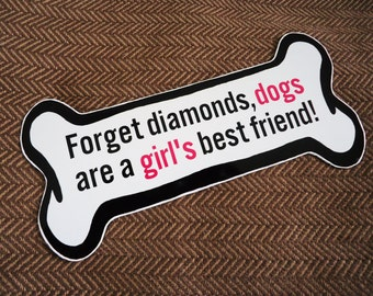 Dogs are a girl's best friend magnet