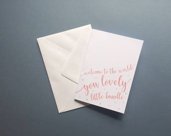 Welcome to the world you lovely little bundle new baby newborn birth card colourful print stars white A6 card with envelope