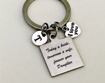 Today a bride tomorrow a wife forever your daughter, Mother of the bride gift, Wedding keychain, Wedding gift for mom, bridal gift for Mom