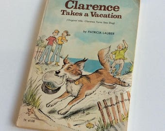 Vintage Children's Book, Clarence Takes a Vacation