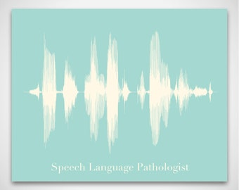 Speech Language Pathologist Art Print Gift - Sound Wave & Voice Art Poster for SLP or Audiologist, SLP Graduation Gift, Speech Therapy