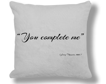 Jerry Maguire 1996 Film Quote Cushion Cover (FQ036) - You Complete Me